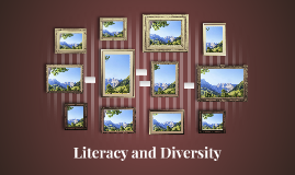 Literacy and Diversity