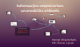 Informacijos organizavimo savarankiška užduotis