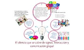 El silencio que se cubre de signos. Interacción y comunicaci