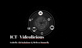 ICT- Videolicious