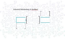 Inbound Marketing at ArcBest