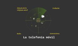 La telefonía móvil(Evolución y red actual)