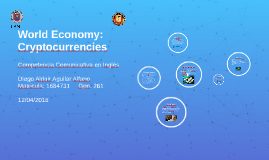 World Economy: Cryptocurrencies