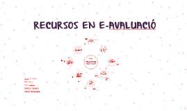 RECURSOS EN E-AVALUACIÓ