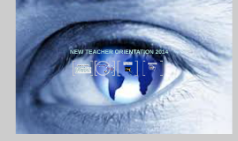 New Teacher Orientation 2014