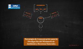 Estrategia de Comunicación para la Divulgación del Ministeri