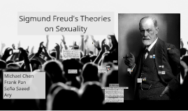 Sigmund Freud's Theories on Sexuality