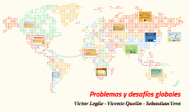 Problemas y desafíos globales