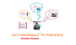 "Close Textual Analysis: ""The Weight of Glory"""