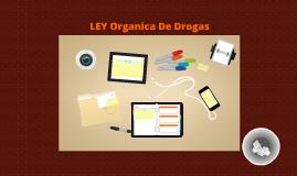 LEY De Drogas