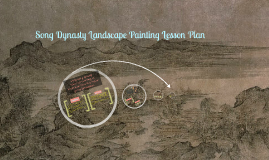Song Dynasty Landscape Painting Lesson Plan