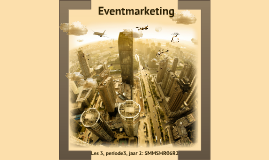 Copy of Copy of Copy of Eventmarketing: communicatie-instrument, les 3 en 4