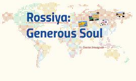 Rossiya: Generous Soul