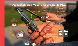 As Tecnologias Moveis no Ensino de PLE