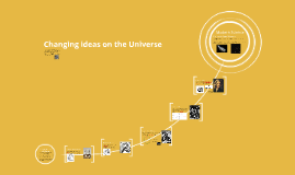 Changing ideas on the Universe
