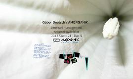 Deutsch Gábor / ANORGANiK - Corvinus Gyakornoki bemutató