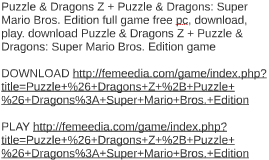 Puzzle & Dragons Z + Puzzle & Dragons: Super Mario Bros. Edi