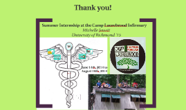 Internship at the Camp Laurelwood Infirmary