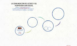LA COMUNICACIÓN DEL ESTADO Y SU RESPONSABILIDAD SOCIAL