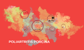 POLIARTRITIS PORCINA