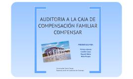 Copy of AUDITORIA A LA CAJA DE COMPENSACIÓN FAMILIAR COMPENSAR
