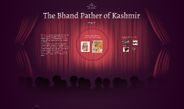 The Bhand Pather of Kashmir