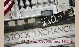 2013 Macroeconomics FRQ's