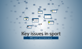 Copy of Key issues in sport