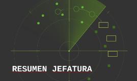 RESUMEN JEFATURA