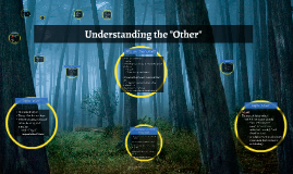 "Understanding the ""Other"""