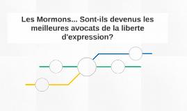 Les Mormons... Sont-ils devenus les meilleures avocats de la