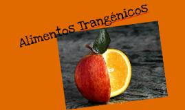 Copy of Alimentos trangenicos