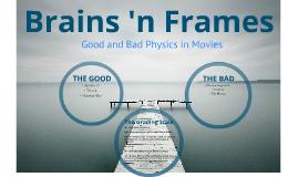 Brains 'n Frames