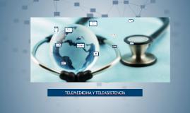 TELEMEDICINA Y TELEASISTENCIA