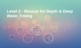 Cayman Level 2 - Rescue for Depth & Deep Water Timing