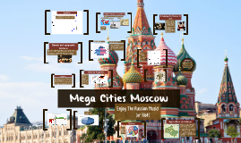 Mega Cities Moscow