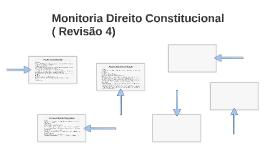 Monitoria Direito Constitucional ( Revisão 4)