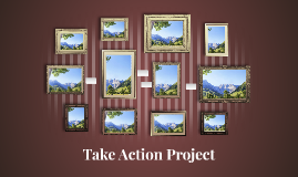 Take Action Project