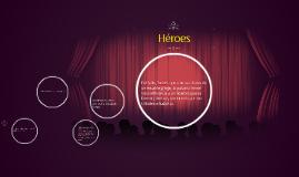 Existen héroes en cualquier espacio y tipo?