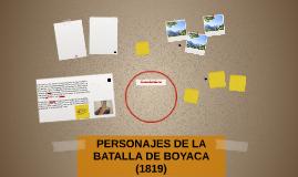 PERSONAJES DE LA BATALLA DE BOYACA (1819)
