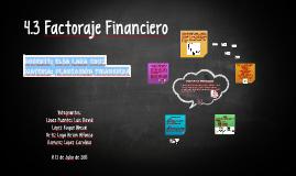 4.3 Factoraje Financiero