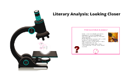 Copy of Literary Analysis: Looking Closer
