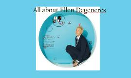 All about Ellen