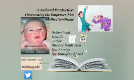A National Perspective: Overcoming the Emperors1 New Clothes Syndrome