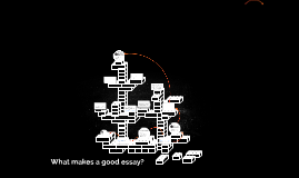 What makes a good essay?