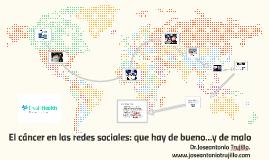 El cáncer en las redes sociales: que hay de bueno...y de mal