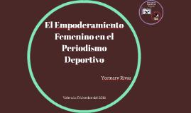 El Empoderamiento Femenino en el Periodismo Deportivo