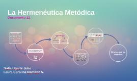 La Hermenéutica Metódica
