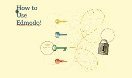 How to Use Edmodo!