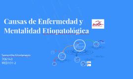Causas de Enfermedad y Mentalidad Etiopatológica